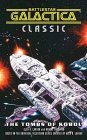 Battlestar Galactica 3: The Tombs of Kobol (Battlestar Galactica, #3)
