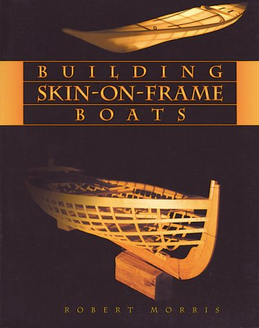 Building Skin-On-Frame Boats