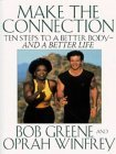 Make The Connection by Bob Greene