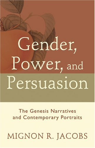 Gender, Power, and Persuasion by Mignon R. Jacobs