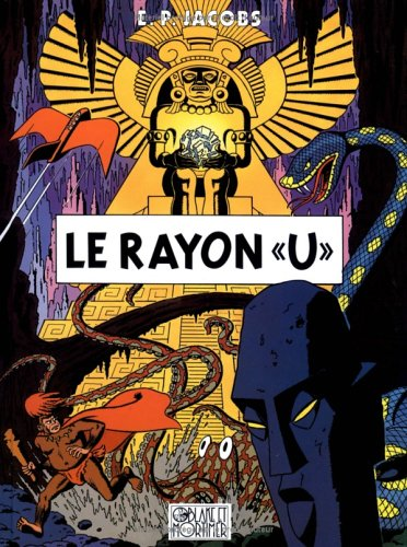 "Le Rayon ""U"" by Edgar P. Jacobs"