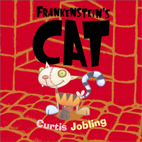 Frankenstein's Cat by Curtis Jobling
