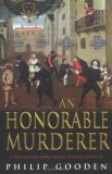 An Honorable Murderer (Shakespearean Murder, #6)