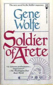 Soldier of Arete by Gene Wolfe