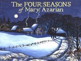 The Four Seasons of Mary Azarian by Lilias Macbean Hart