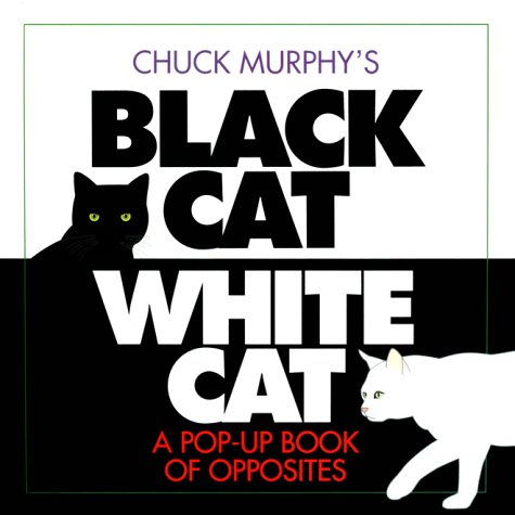 Black Cat, White Cat by Chuck Murphy
