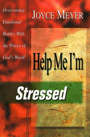 Download online for free Help Me, I'm Stressed FB2 by Joyce Meyer