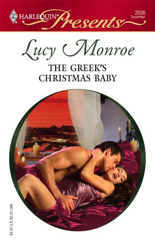 The Greek's Christmas Baby by Lucy Monroe