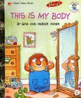 This Is My Body (Little Golden Book)
