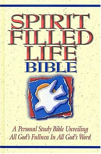 Spirit-Filled Life Bible by Anonymous