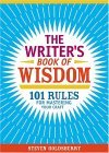 The Writer's Book of Wisdom by Steven Taylor Goldsberry