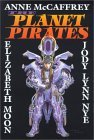 The Planet Pirates Omnibus by Anne McCaffrey