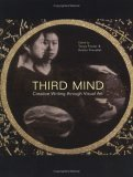 Third Mind: Creative Writing Through Visual Art