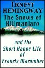 The Snows Of Kilimanjaro/The Short Happy Life Of Francis Macomber