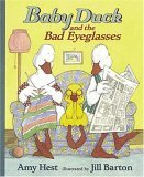 Baby Duck and the Bad Eyeglasses