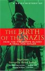A Brief History of the Birth of the Nazis by Nigel Jones