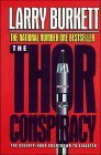 The Thor Conspiracy: The Seventy-Hour Countdown to Disaster