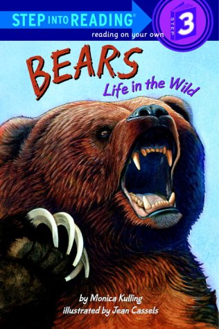 Bears Life in the Wild by Monica Kulling
