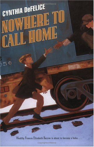 Nowhere to Call Home by Cynthia C. DeFelice