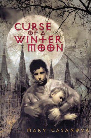 Curse of a Winter Moon by Mary Casanova