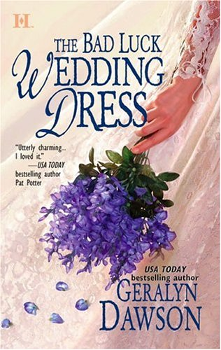 The Bad Luck Wedding Dress by Geralyn Dawson