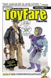 Twisted ToyFare Theatre: Volume 7