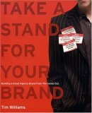 Take a Stand for Your Brand by Tim Williams