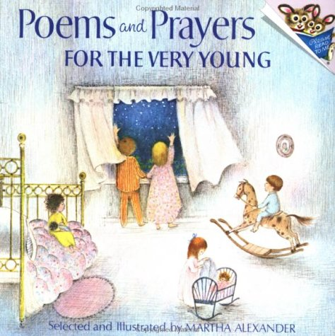 Poems and Prayers for the Very Young by Martha Alexander