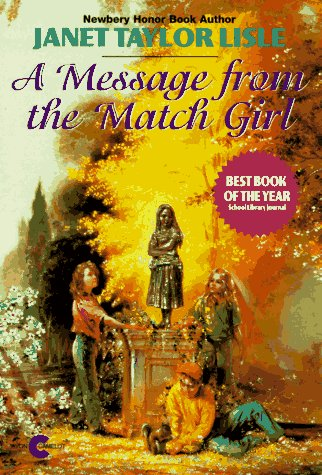 A Message from Match Girl by Janet Taylor Lisle