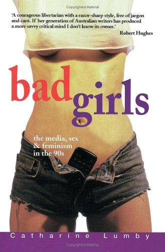 Bad Girls by Catharine Lumby
