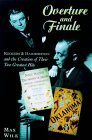 Overture and Finale: Rodgers & Hammerstein and the Creation of Their Two Greatest Hits