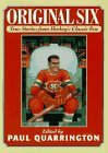 Original Six: True Stories from Hockey's Classic Era
