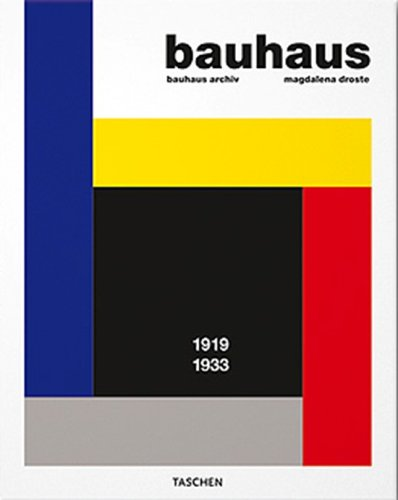 Bauhaus 1919-1933 by Magdalena Droste