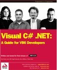 Visual C# - A Guide for Vb6 Developers