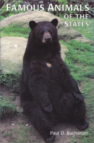 Famous Animals of the States by Paul D. Buchanan