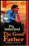 The Good Father by Peg Sutherland