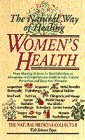 Women's Health: The Natural Way of Healing