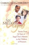 Six Million Angels by Charles W. Colson