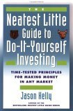 The Neatest Little Guide to Do-It-Yourself Investing: Time-tested Principles for Making Money in Any Market