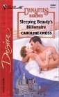 Sleeping Beauty's Billionaire (Dynasties: The Barones #2)