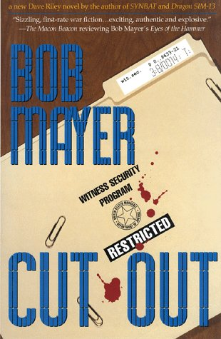 Cut Out by Bob Mayer