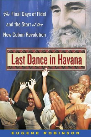 Last Dance in Havana by Eugene Robinson