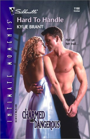 Hard To Handle (Charmed And Dangerous, #1)