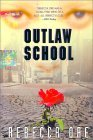 Outlaw School