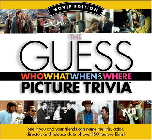 The Guess Who What When & Where Picture Trivia Book by Dave Cutler