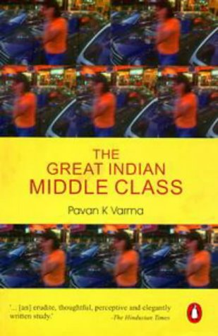 Great Indian Middle Class by Pavan K. Varma