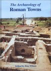 The Archaeology of Roman Towns: Studies in Honour of John S. Wacher