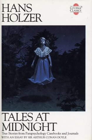Tales at Midnignt: True Stories from Parapsychology Casebooks and Journals