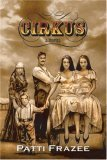 Cirkus by Patti Frazee