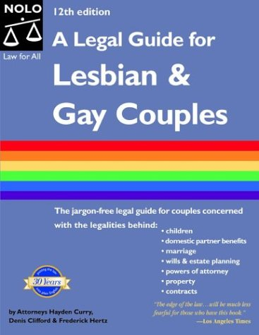 A Legal Guide for Lesbian and Gay Couples by Hayden Curry